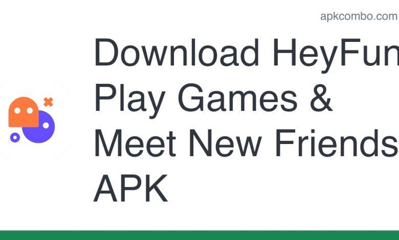 Download HeyFun - Play Games & Meet New Friends APK