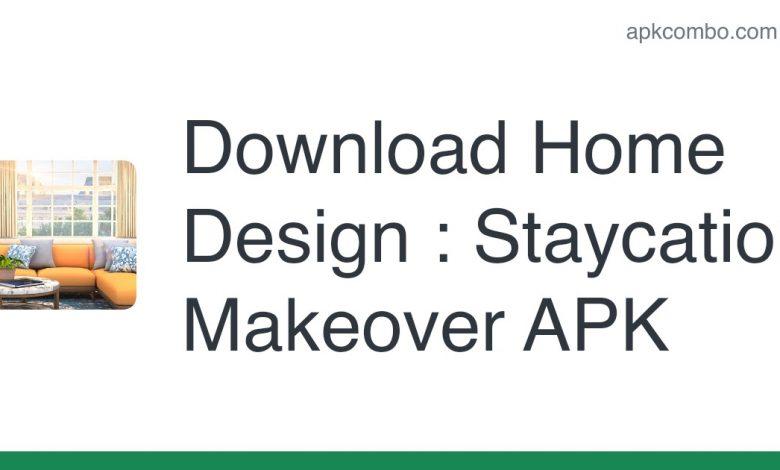 Download Home Design : Staycation Makeover APK