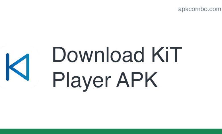 Download KiT Player APK - Latest Version