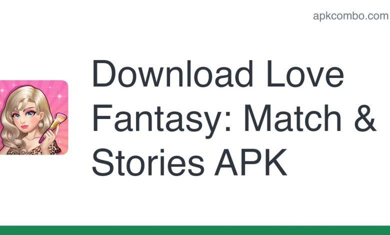 Download Love Fantasy: Match & Stories APK
