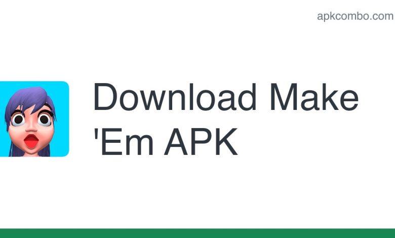 [apk_updated] Make 'Em