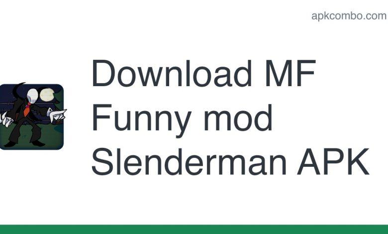 Download MF Funny mod Slenderman APK