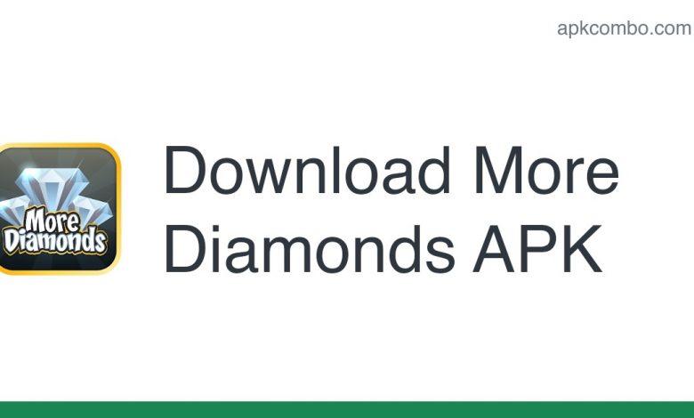 Download More Diamonds APK - Latest Version