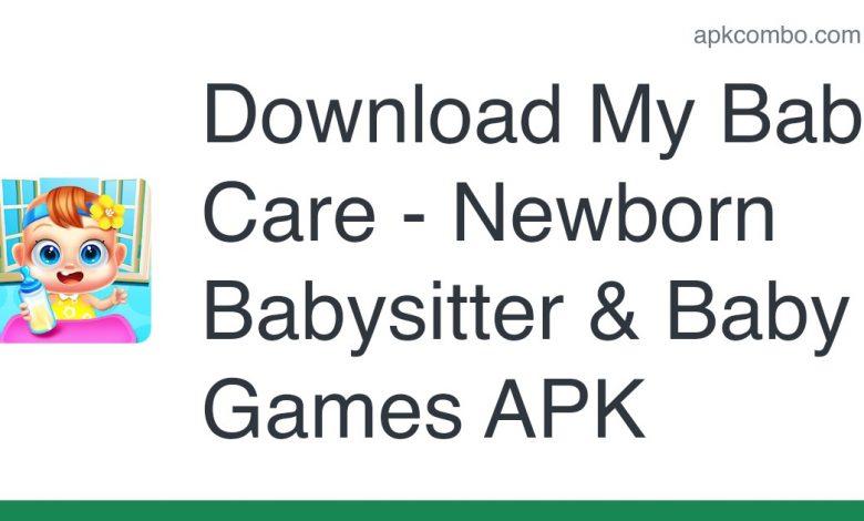 Download My Baby Care - Newborn Babysitter & Baby Games APK