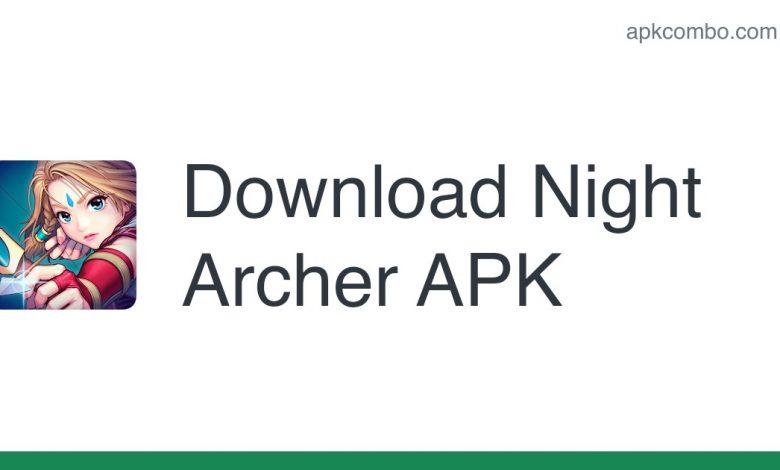 Download Night Archer APK - Latest Version