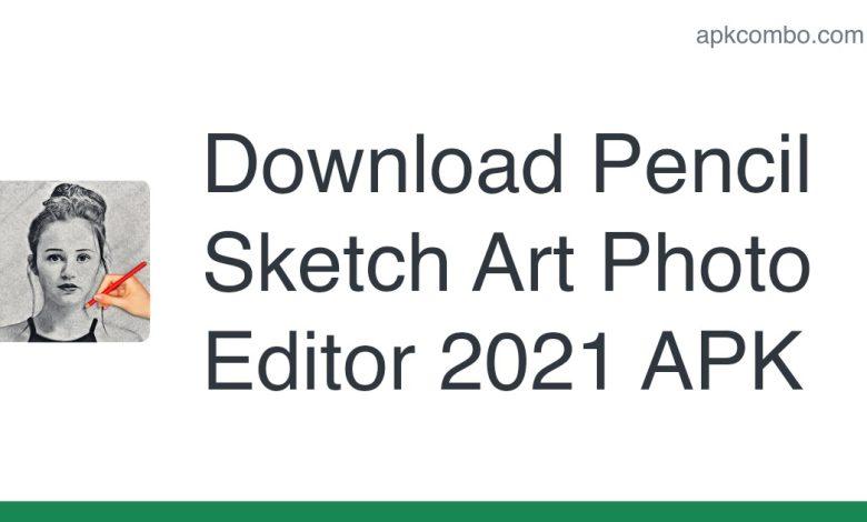 Download Pencil Sketch Art Photo Editor 2021 APK
