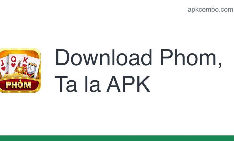[apk_updated] Phom, Ta la