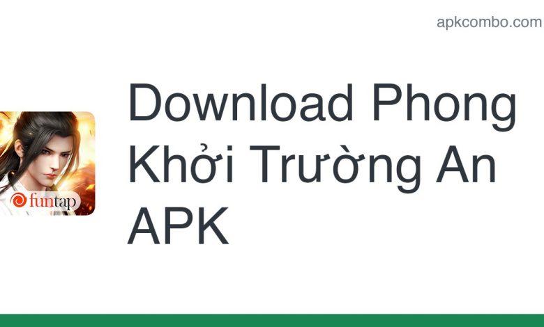 Download Phong Khởi Trường An APK