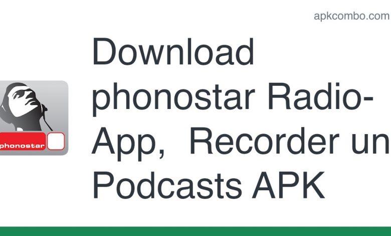 Download phonostar Radio-App, Recorder und Podcasts APK