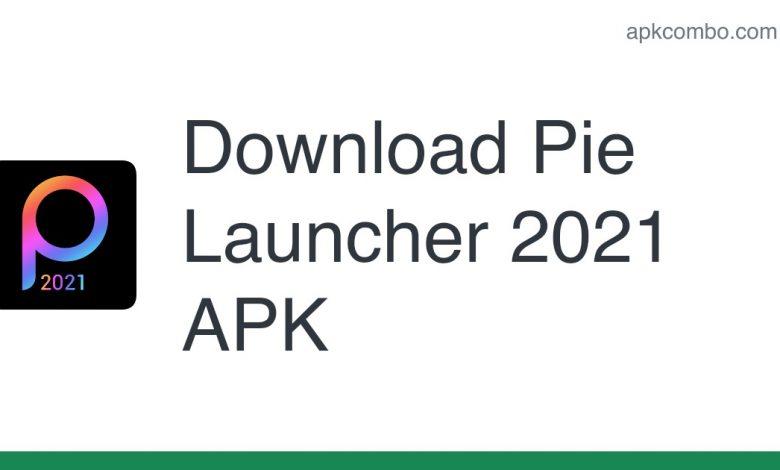 Download Pie Launcher 2021 APK