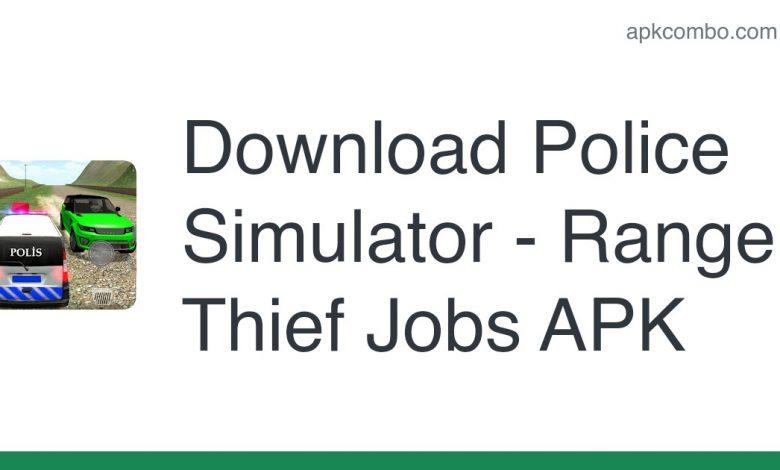 Download Police Simulator - Range Thief Jobs APK