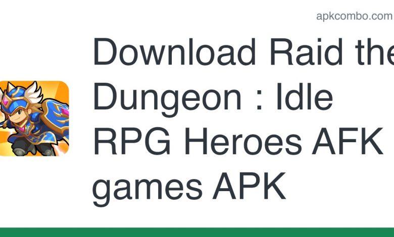 Download Raid the Dungeon : Idle RPG Heroes AFK games APK