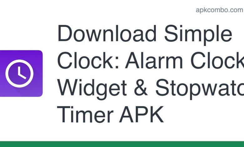 Download Simple Clock: Alarm Clock Widget & Stopwatch Timer APK