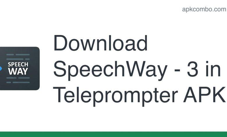 Download SpeechWay - 3 in 1 Teleprompter APK