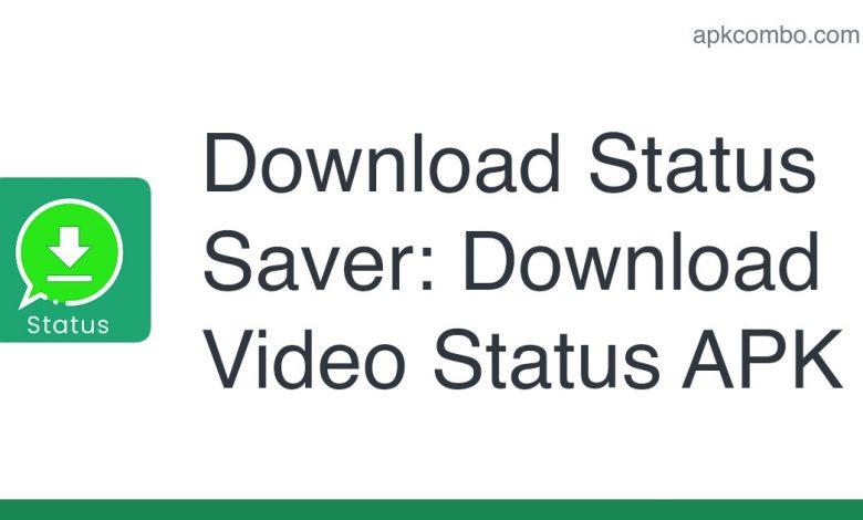 Download Status Saver: Download Video Status APK