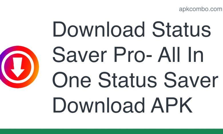 Download Status Saver Pro- All In One Status Saver Download APK