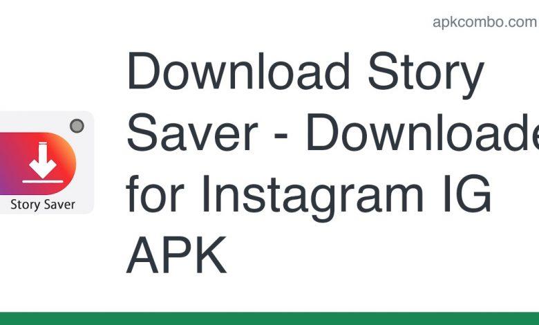 Download Story Saver - Downloader for Instagram IG APK