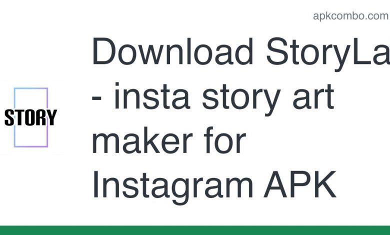 Download StoryLab - insta story art maker for Instagram APK