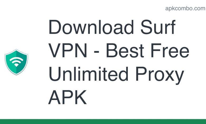 Download Surf VPN - Best Free Unlimited Proxy APK