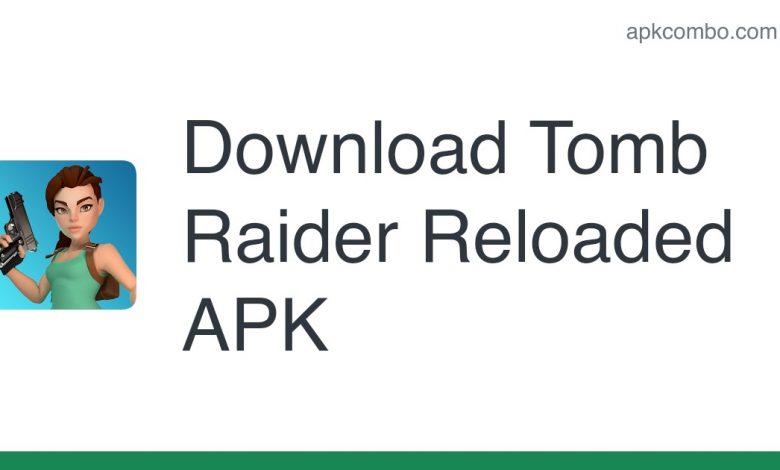 Download Tomb Raider Reloaded APK