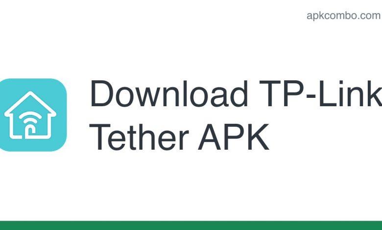 Download TP-Link Tether APK - Latest Version