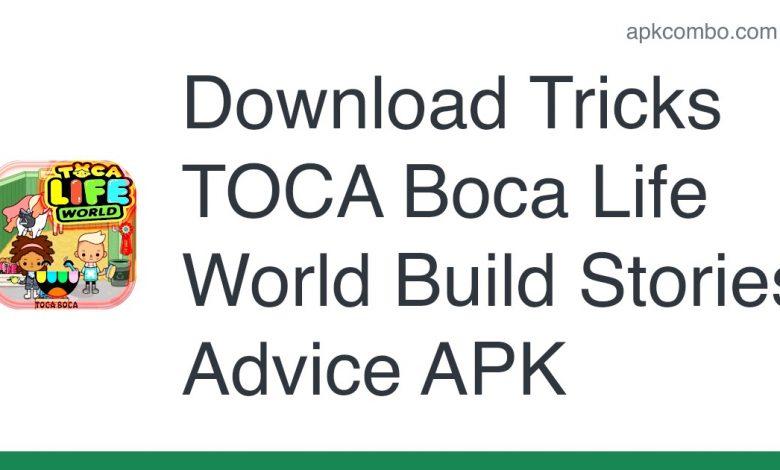 Download Tricks TOCA Boca Life World Build Stories Advice APK