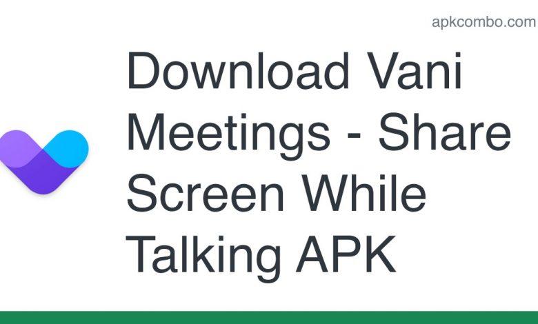 Download Vani Meetings - Share Screen While Talking APK