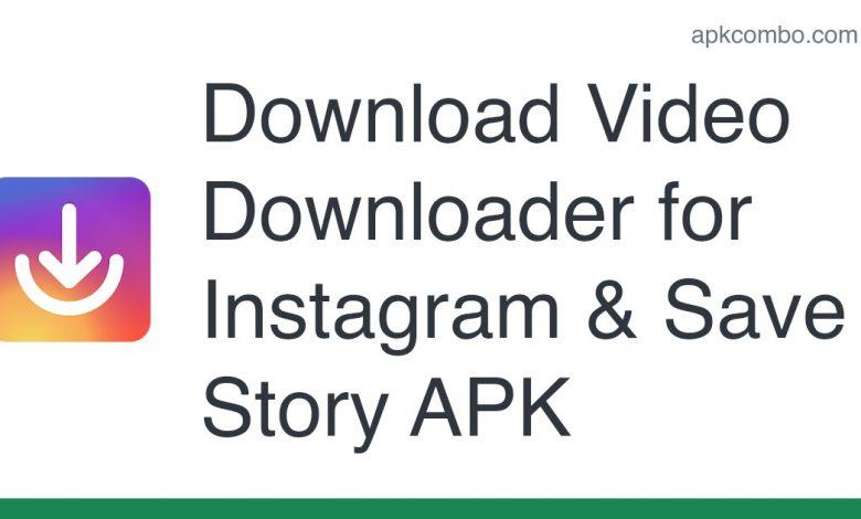 Download Video Downloader for Instagram & Save Story APK