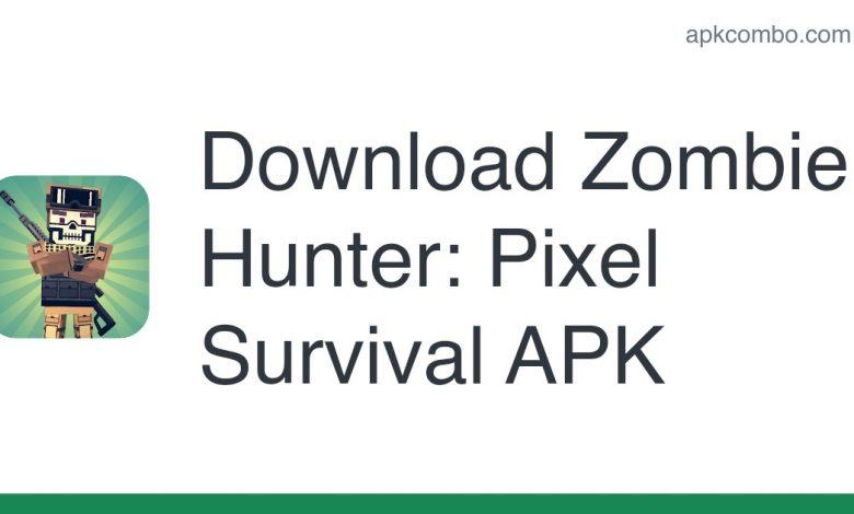 Download Zombie Hunter: Pixel Survival APK