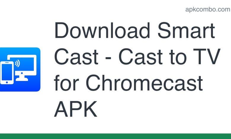 Download Smart Cast - Cast to TV for Chromecast APK