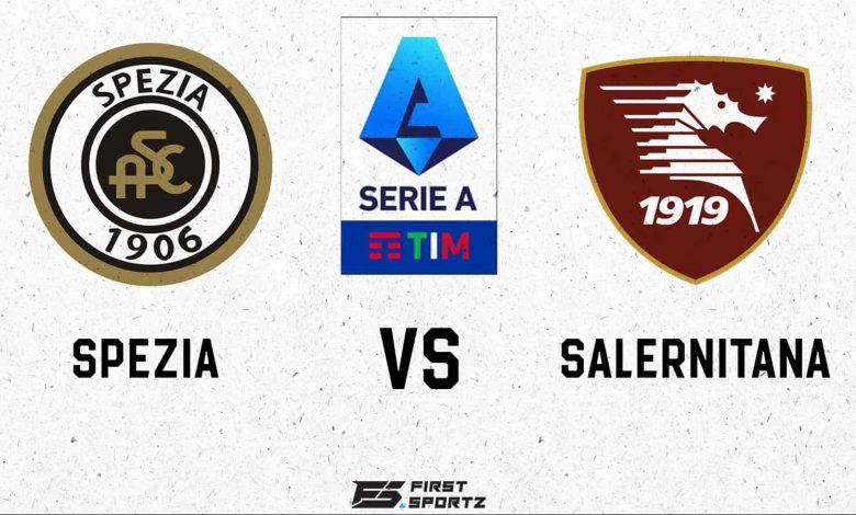 Spezia vs Salernitana Live Stream, Preview and Prediction » FirstSportz